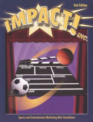 Marketing Essentials: Impact! INC. Simulation Student Text - McGraw-Hill Education