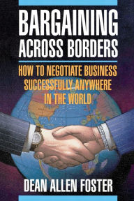 Bargaining Across Borders - Alan Dean Foster