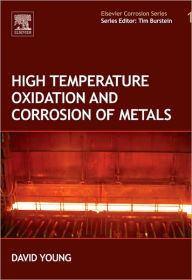 High Temperature Oxidation and Corrosion of Metals - David John Young