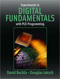 Experiments in Digital Fundamentals with Pld Programming - David M. Buchla