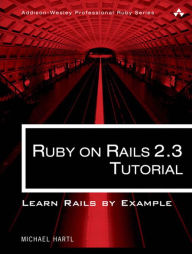 Ruby on Rails 2.3 Tutorial: Learn Rails by Example - Michael Hartl