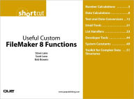 Useful Custom FileMaker 8 Functions (Digital Short Cut) - Steve Lane