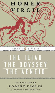 Iliad, Odyssey, and Aeneid box set: (Penguin Classics Deluxe Editions) - Homer