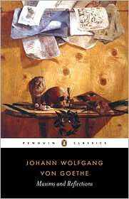 Maxims and Reflections - Johann Wolfgang von Goethe