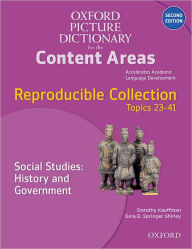 Oxford Picture Dictionary for the Content Areas Reproducible: Social Studies History & Government - Dorothy Kauffman