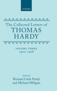 The Collected Letters of Thomas Hardy, 1902-1908 - Thomas Hardy