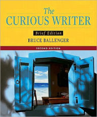 Curious Writer, Brief Edition Value Pack (Includes Writer's FAQ's: A Pocket Handbook & Mycomplab New with E-Book Student Access ) - Bruce Ballenger