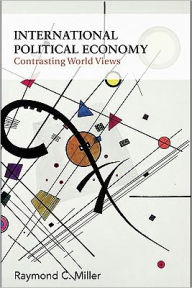 International Political Economy - Raymond C. Miller