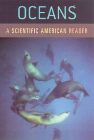 Oceans: A Scientific American Reader - Scientific American