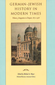 German-Jewish History in Modern Times - Michael A. Meyer