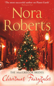 Christmas Fairytales - Nora Roberts