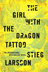 The Girl with the Dragon Tattoo (Millennium Series #1) - Stieg Larsson