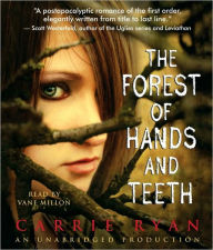 The Forest of Hands and Teeth (Forest of Hands and Teeth Series #1) - Carrie Ryan
