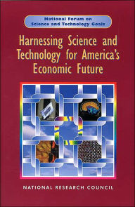 Harnessing Science and Technology for America's Economic Future: National and Regional Priorities - Committee on Harnessing Science and Technology for America's Economic Future