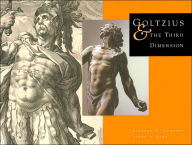 Goltzius and the Third Dimension - Stephen Goddard