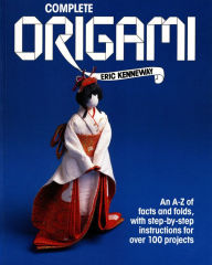 Complete Origami - Eric Kenneway