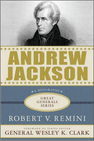Andrew Jackson vs. Henry Clay: Democracy and Development in Antebellum America - Harry L. Watson