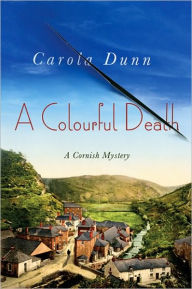 A Colourful Death (Cornish Mystery Series #2) - Carola Dunn