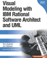 Visual Modeling with IBM Rational Software Architect and UML (DeveloperWorks Series) - Terry Quatrani