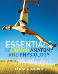 Essentials of Human Anatomy and Physiology with Essentials of Interactive Physiology CD-ROM - Elaine N. Marieb