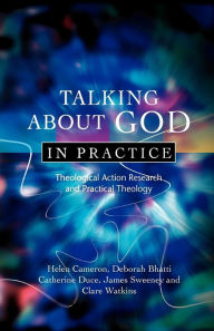 Talking About God In Practice - Helen Cameron