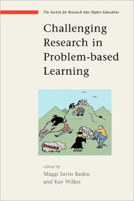 Challenging Research in Problem-Based Learning - Maggi Savin Baden