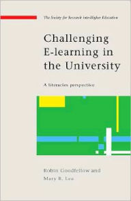 Challenging E Learning in the University - Robin Goodfellow