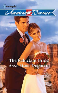 The Reluctant Bride - Anne Marie Duquette