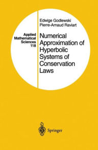 Numerical Approximation of Hyperbolic Systems of Conservation Laws - Edwige Godlewski