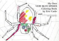 My Own Very Busy Spider Coloring Book - Eric Carle