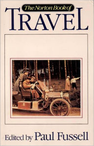 The Norton Book of Travel - Paul Fussell