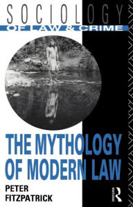 The Mythology of Modern Law - Peter Fitzpatrick