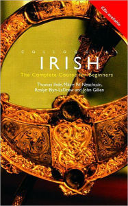 Colloquial Irish: The Complete Course for Beginners - Thomas Ihde