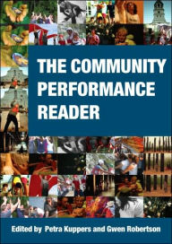 The Community Performance Reader - Petra Kuppers
