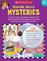 Reading Skills Mysteries: Whodunits with Comprehension Questions That Help Kids Identify the Main Idea, Draw Conclusions, Determine Cause and Effect, and More - Dan Greenberg
