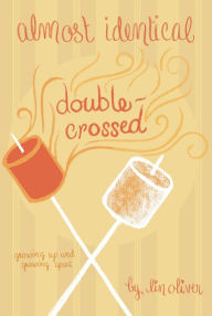 Double-Crossed (Almost Identical Series #3) - Lin Oliver