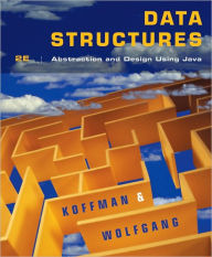 Data Structures: Abstraction and Design Using Java - Elliot B. Koffman