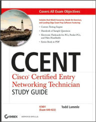 CCENT: Cisco Certified Entry Networking Technician (Exam 640-822 with CD) - Todd Lammle