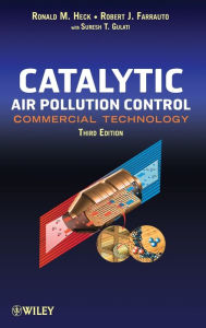 Catalytic Air Pollution Control: Commercial Technology - Ronald M. Heck