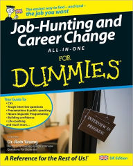 Job Hunting and Career Change All-In-One For Dummies - Rob Yeung