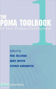 The PDMA ToolBook 1 for New Product Development - Paul Belliveau