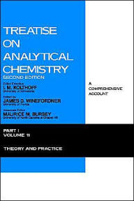 Treatise On Analytical Chemistry, Part I, Second Edition - I. M. Kolthoff
