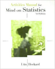Activities Workbook for Utts/Heckard's Mind on Statistics, 3rd - Jessica M. Utts