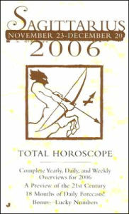 Total Horoscope Sagittarius 2006 - Jove Books Publishing