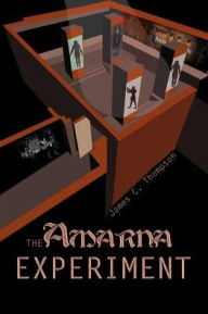 The Amarna Experiment - James C. Thompson