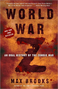 World War Z: An Oral History of the Zombie War (Turtleback School & Library Binding Edition) - Max Brooks