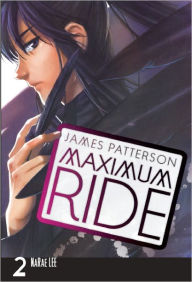Maximum Ride Manga, Volume 2 (Turtleback School & Library Binding Edition) - James Patterson
