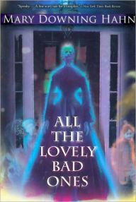 All the Lovely Bad Ones (Turtleback School & Library Binding Edition) - Mary Downing Hahn