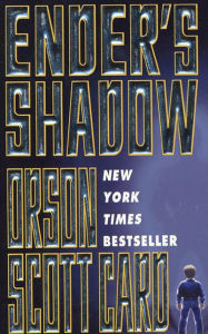 Ender's Shadow (Ender's Shadow Series #1) - Orson Scott Card