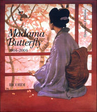 Madama Butterfly 1904-2004: Viva Butterfly, for ever! - Giacomo Puccini